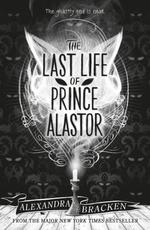 Vente Livre Numérique : The Last Life of Prince Alastor  - Alexandra Bracken