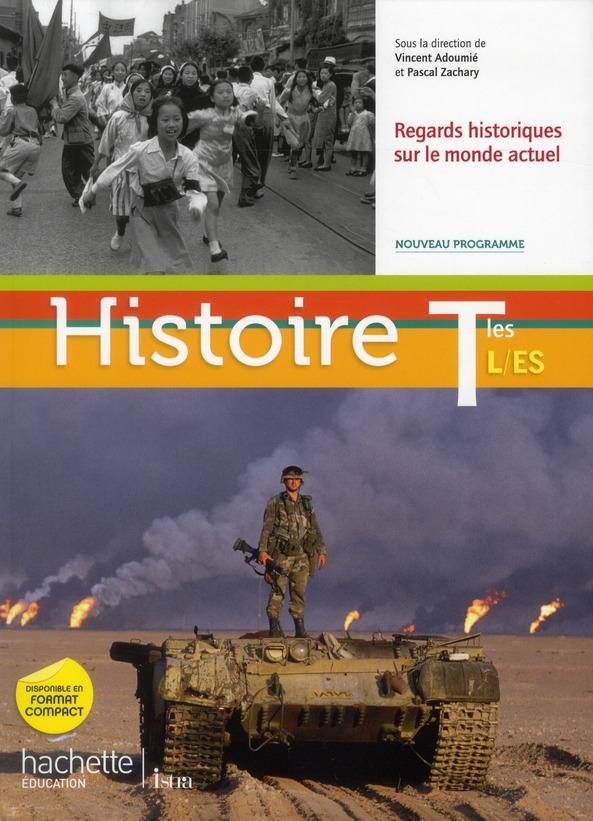 Histoire ; Terminale Es/L ; Livre De L'Eleve (Edition 2012)