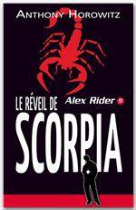Alex Rider T.9 ; le réveil de Scorpia