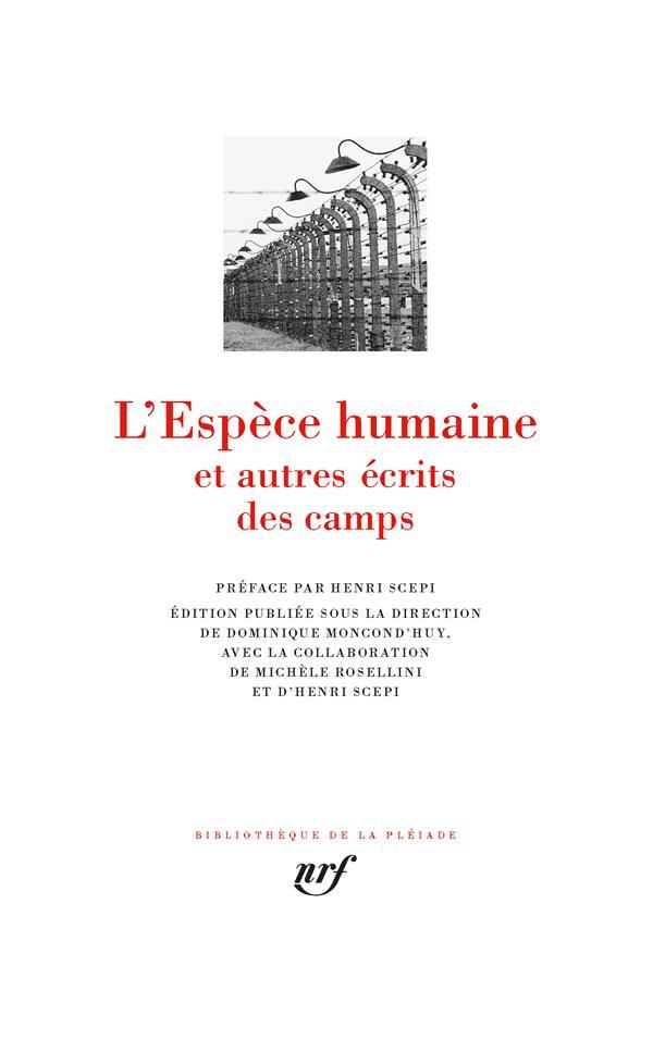 L'espèce humaine et autres écrits des camps