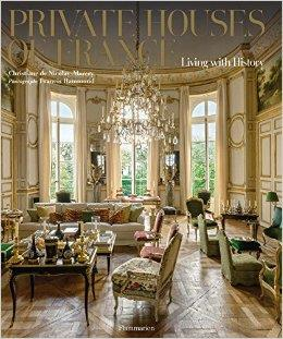 Private houses of france - living with history