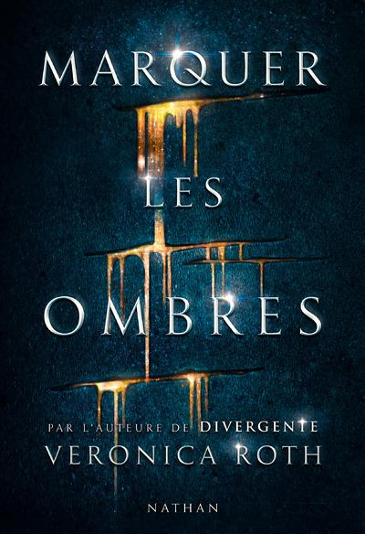 Marquer les ombres T.1