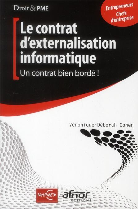 Le Contrat D'Externalisation Informatique ; Un Contrat Bien Borde !