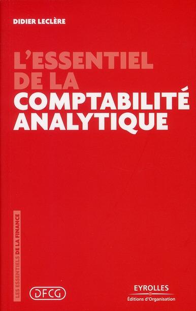 L'Essentiel De La Comptabilite Analytique (5e Edition)