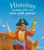 Vente Livre Numérique : Histoires de pirates à lire avec mon petit garçon  - Pascale Hédelin - Séverine Onfroy - Charlotte Grossetête - Elisabeth Gausseron