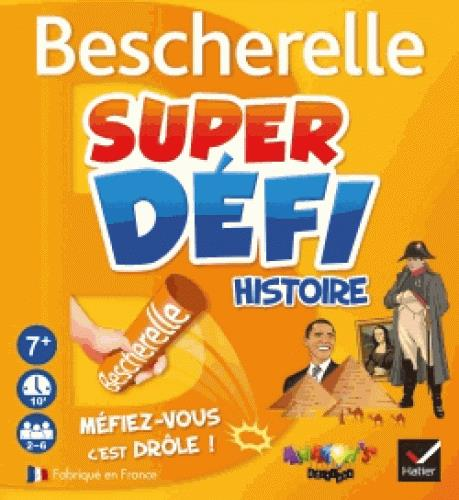 BESCHERELLE  -  SUPER DEFI HISTOIRE