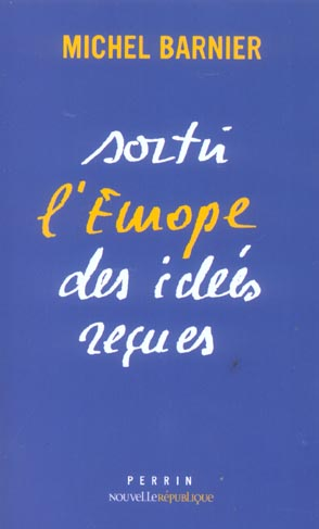 Sortir l'europe des idees recues