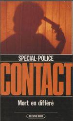 Spécial-police : Contact (8)  - Michel Cousin
