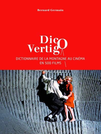 DICO VERTIGO  -  LA MONTAGNE AU CINEMA
