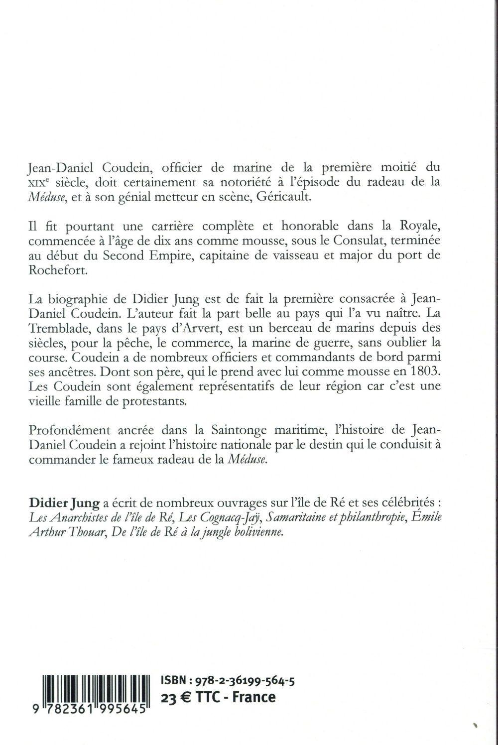 Jean-Daniel Coudein ; Commandant du radeau de la Méduse