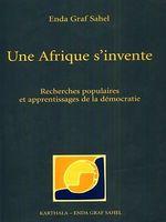 Une Afrique s'invente  - Emmanuel S. Ndione - Christian Hermelin - Jean Pierre Périer - Philippe De Leener