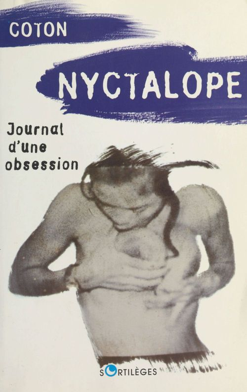 Nyctalope, journal d'une obsession