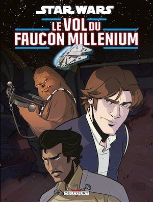 Star Wars ; le vol du faucon millenium