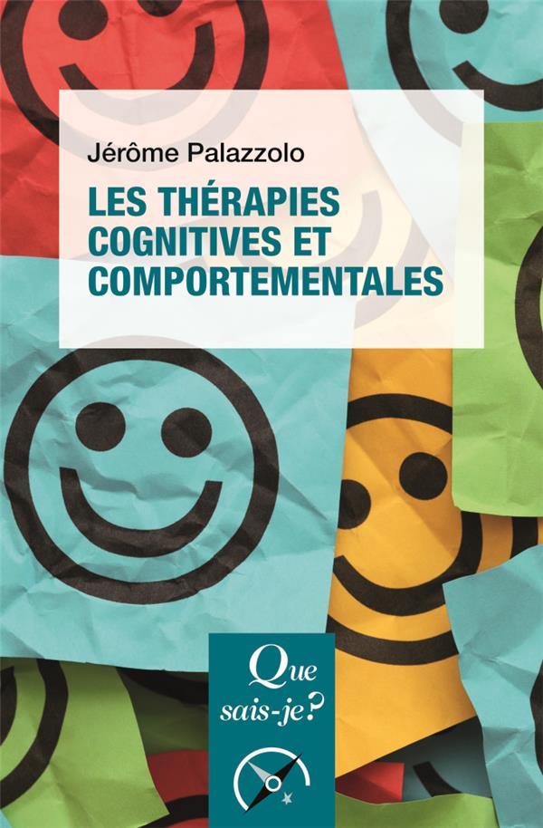 LES THERAPIES COGNITIVES<BR> ET COMPORTEMENTALES