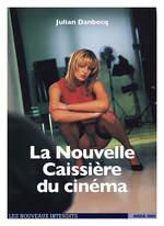 La nouvelle caissière de cinéma  - Julian Danbecq