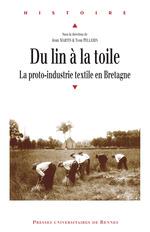 Du lin à la toile  - Yvon Pellerin - Jean Martin