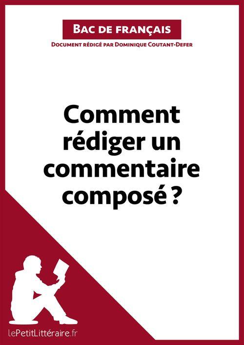 Comment rédiger un commentaire composé? (Bac de français)