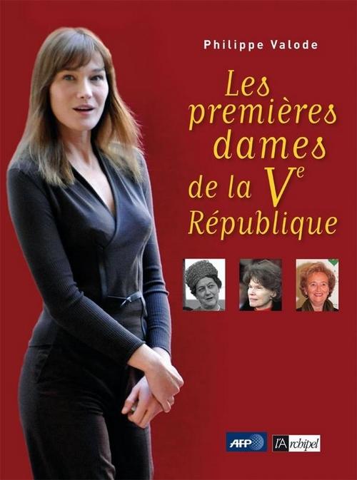 Les premières dames de la Ve République