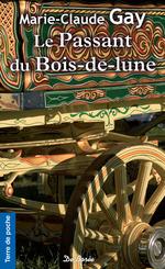 Vente Livre Numérique : Le Passant du bois-de-lune  - Marie-Claude Gay
