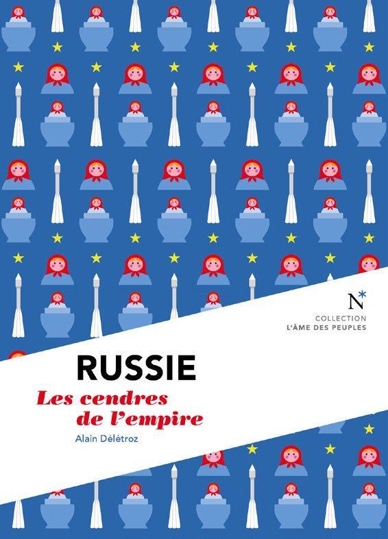 Russie ; les cendres de l'empire