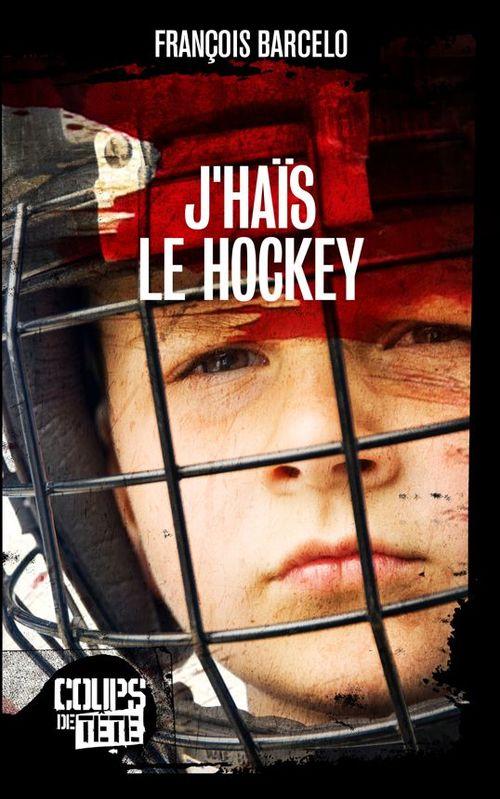J'haïs le hockey