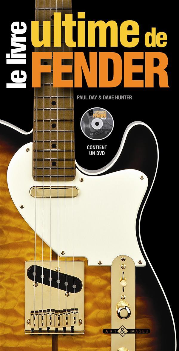 Le livre ultime de Fender