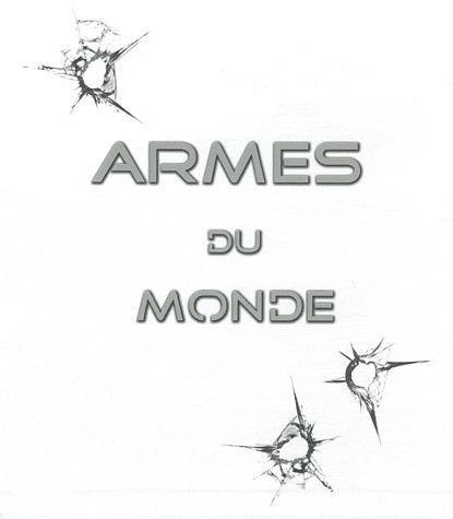 Coffret armes du monde (armes precision, assaut, poing)