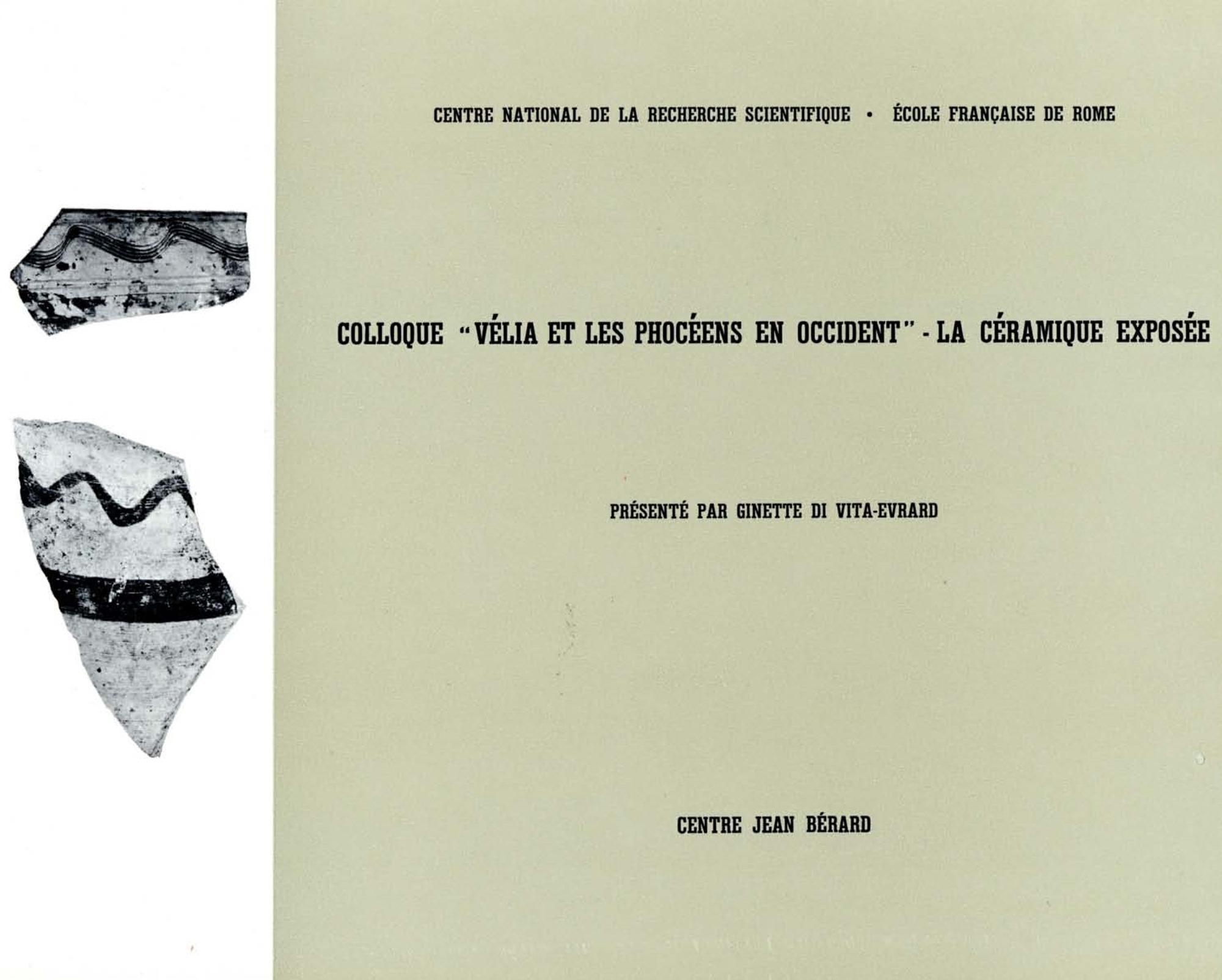 Colloque «Velia et les Phocéens en Occident». La céramique exposée
