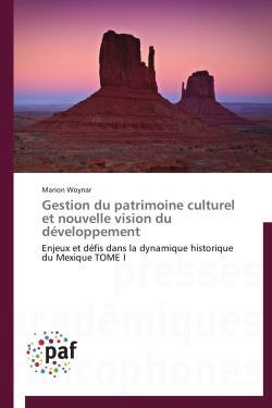 Gestion du patrimoine culturel et nouvelle vision du développement