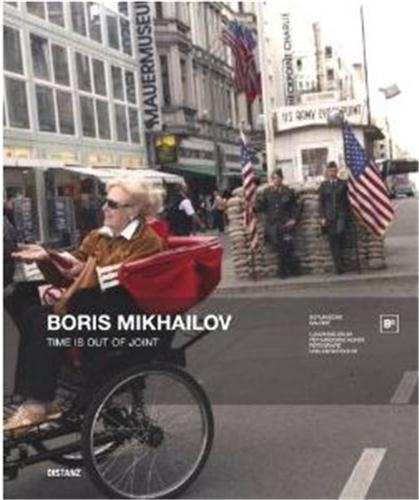Boris mikhailov time is out of joint