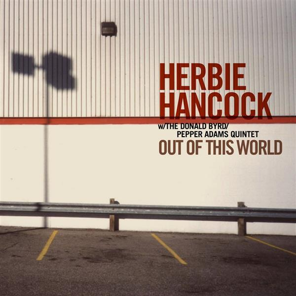 out of this world - Herbie Hancock