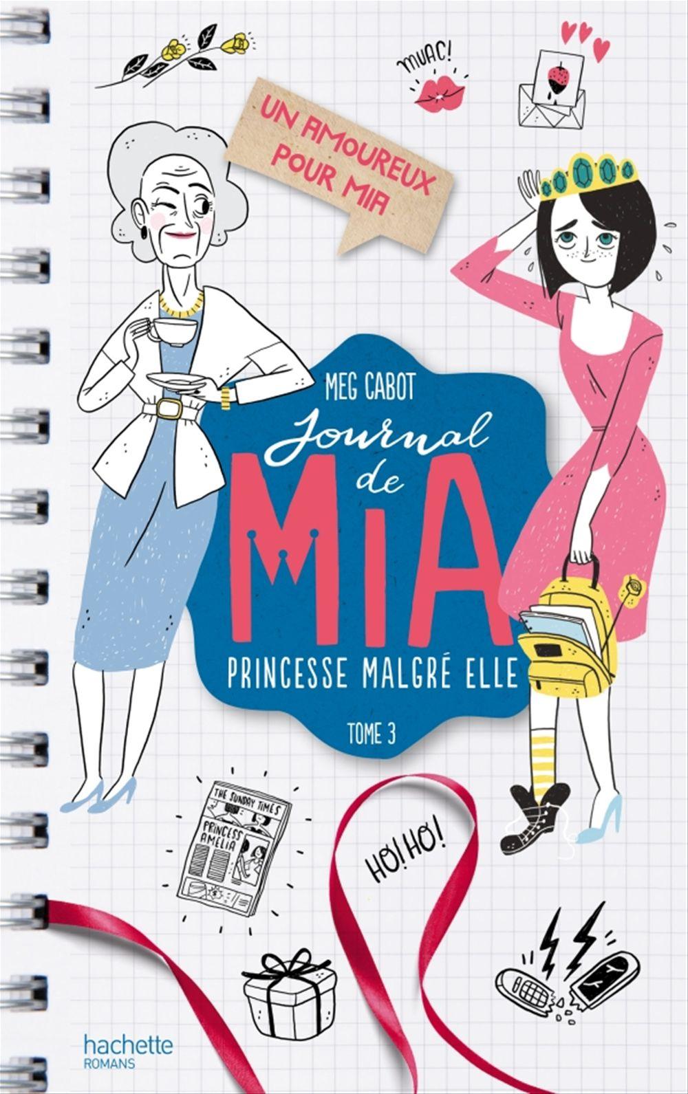 Journal de Mia ; princesse malgré elle T.3 ; un amoureux pour Mia