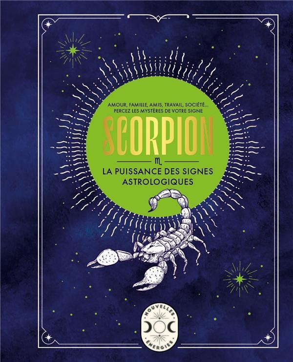 Scorpion, la puissance des signes astrologiques