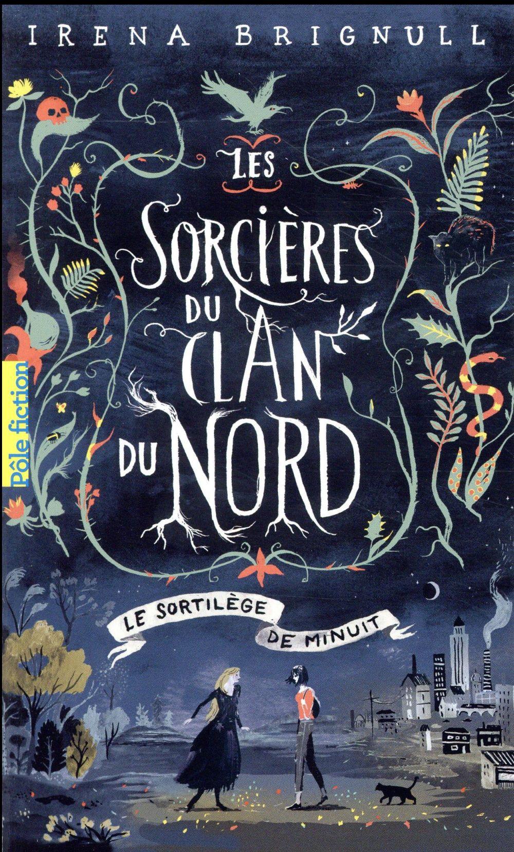 Les sorcières du clan du Nord t.1 ; le sortilège de minuit