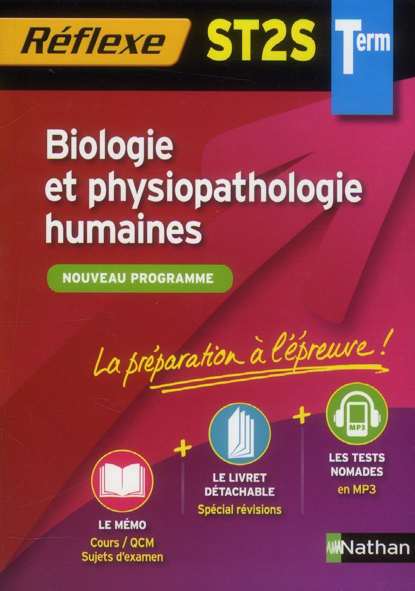 Memos Reflexes T.73; Biologie Et Physiopathologie Humaines ; Terminale St2s