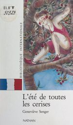 Vente Livre Numérique : L'été de toutes les cerises  - Geneviève SENGER