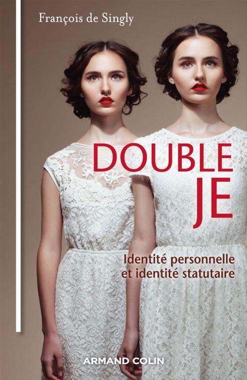 Double je ; identité personnelle et identité statutaire