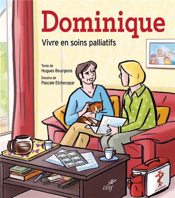 DOMINIQUE (BD). UNE HISTOIRE DE VIE POUR PARLER DES SOINS PALLIATIFS