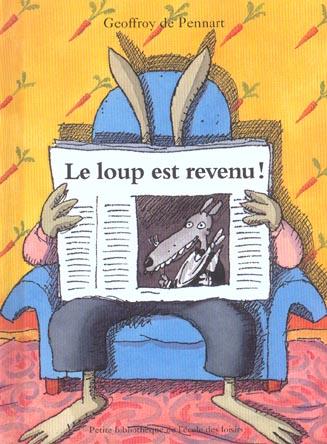 Le Loup Est Revenu !