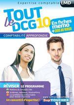 Vente Livre Numérique : Tout le DCG 10 ; comptabilité approfondie  - Alain Burlaud - José Destours - Mohamed Kébli - Collectif