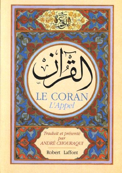 Le coran - broche - traduction andre chouraqui
