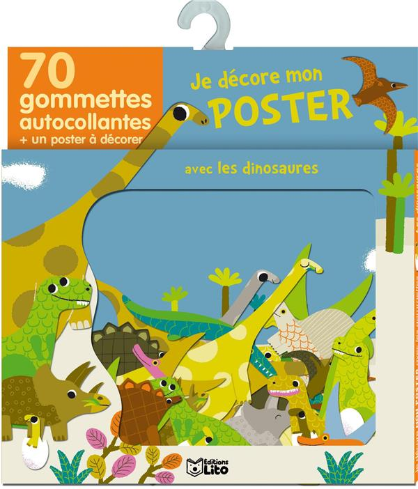 Je Decore Mon Poster Avec Les Gommettes ; Les Dinosaures