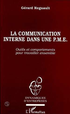 La communication interne dans une pme - outils et comportements pour travailler ensemble