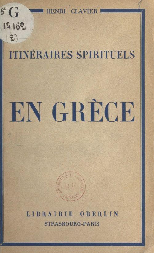 Itinéraires spirituels (2). En Grèce