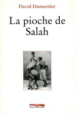 Vente Livre Numérique : La Pioche de Salah  - David Dumortier