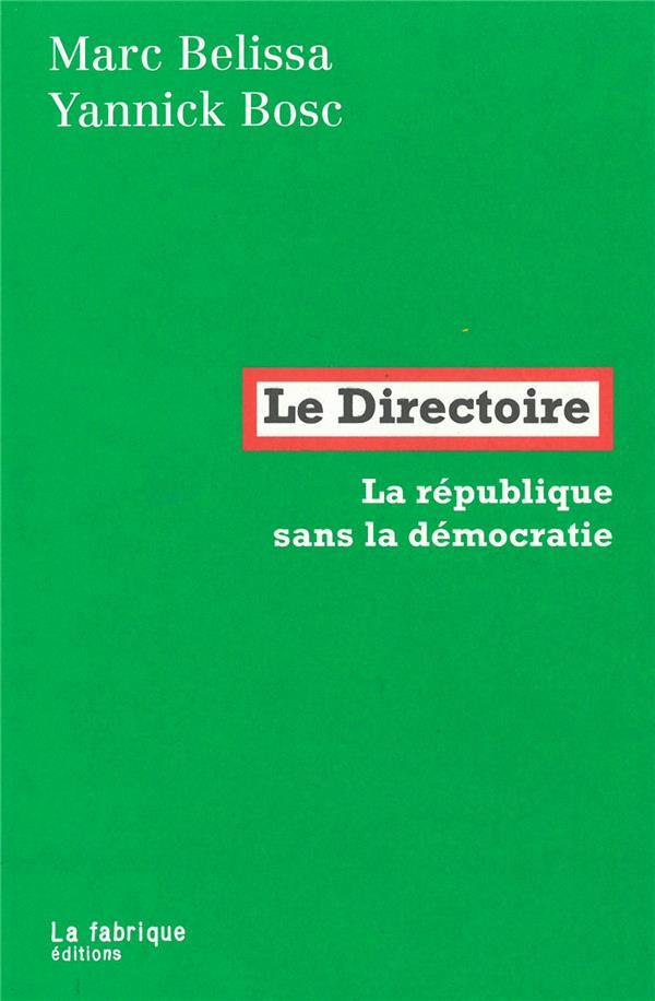 Le Directoire ; la république sans la démocratie