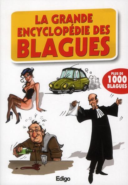 La grande encyclopédie des blagues ; plus de 1000 blagues