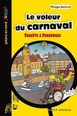 Le voleur du carnaval ; enquête à Dunkerque