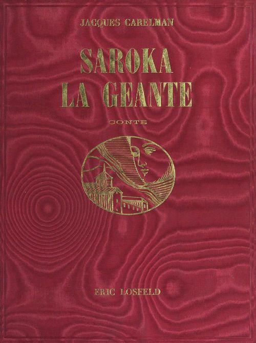 Saroka la géante