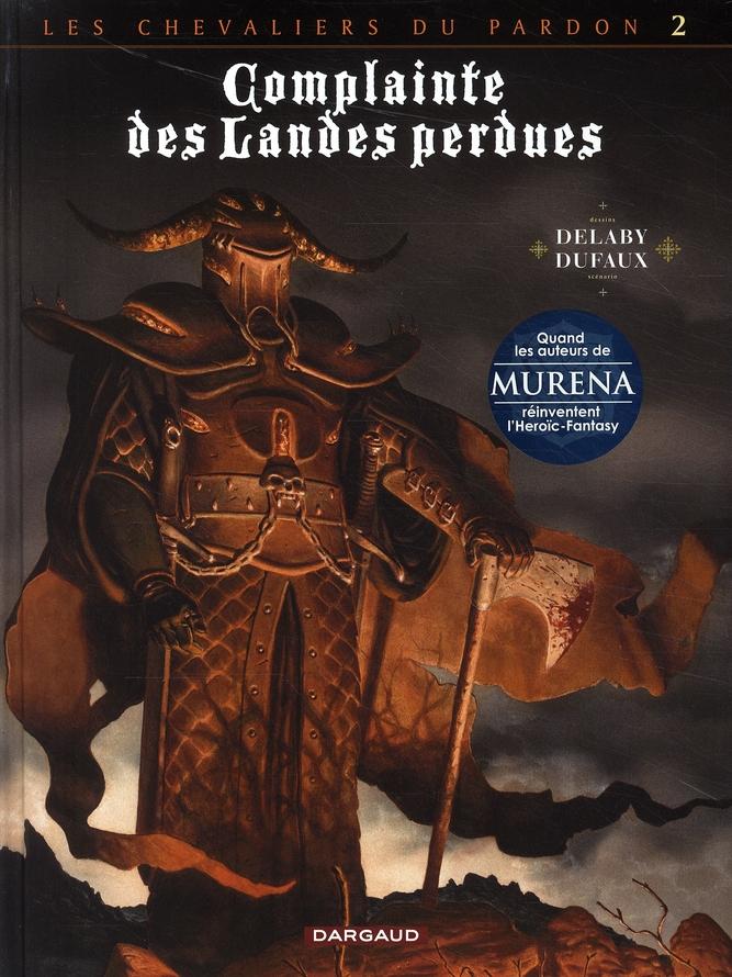 Complainte des landes perdues - cycle 2 ; les chevaliers du pardon T.2 ; le Guinéa Lord